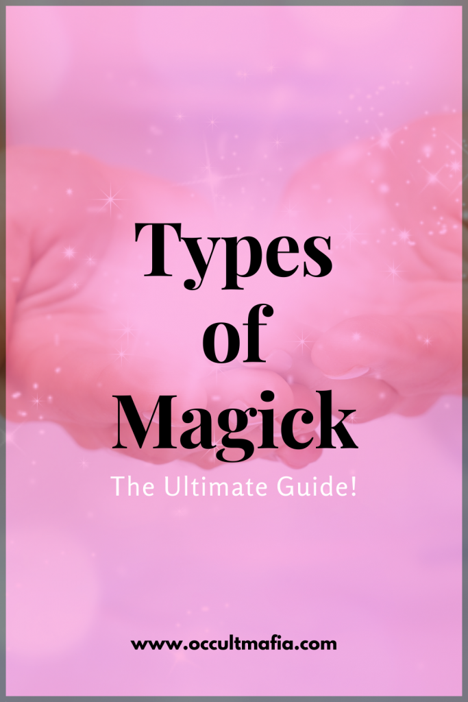 types of magick